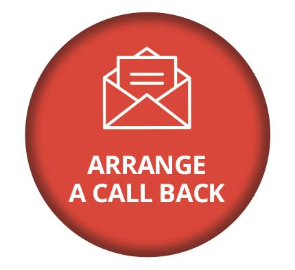 ARRANGE A CALLBACK