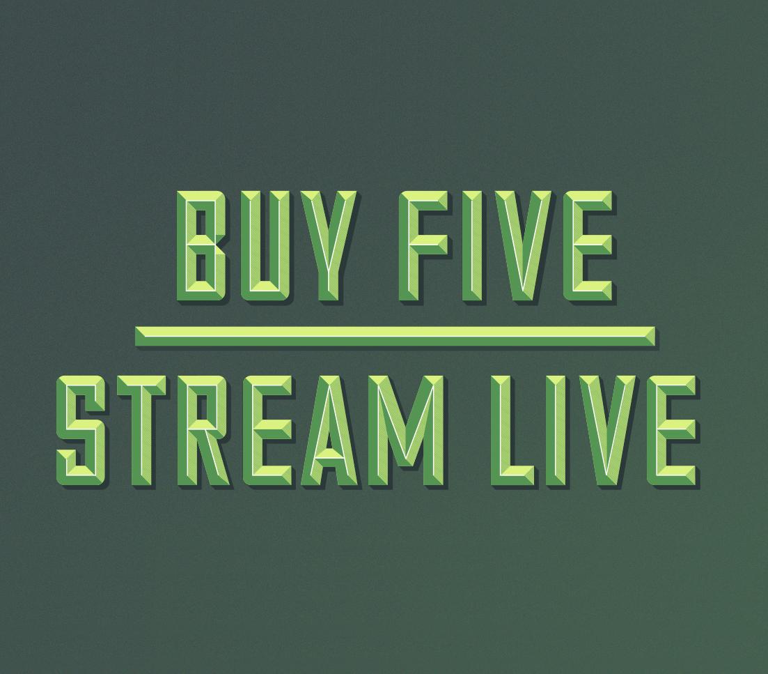 Buy Five, Stream Live