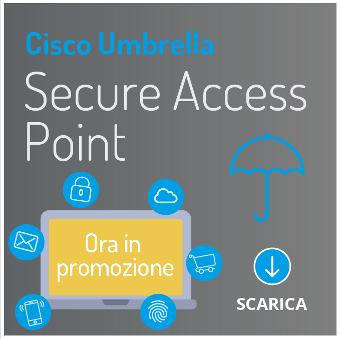 Cisco Umbrella, Security Mobility Promotion. DOWNLOAD! Your first line of defense now at half the cost