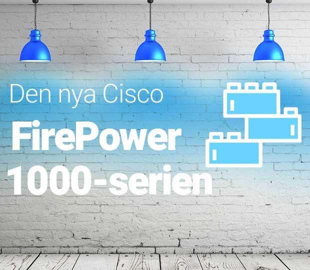 Nya Cisco FirePower 1000-serien Featured Image