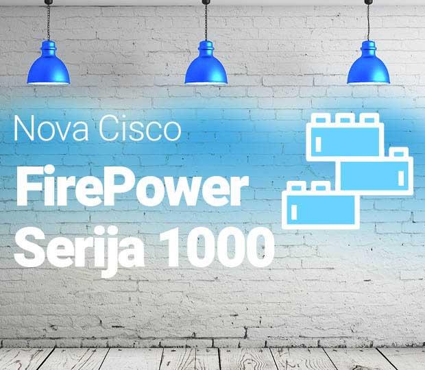Nova Cisco FirePower 1000 Serija Featured Image