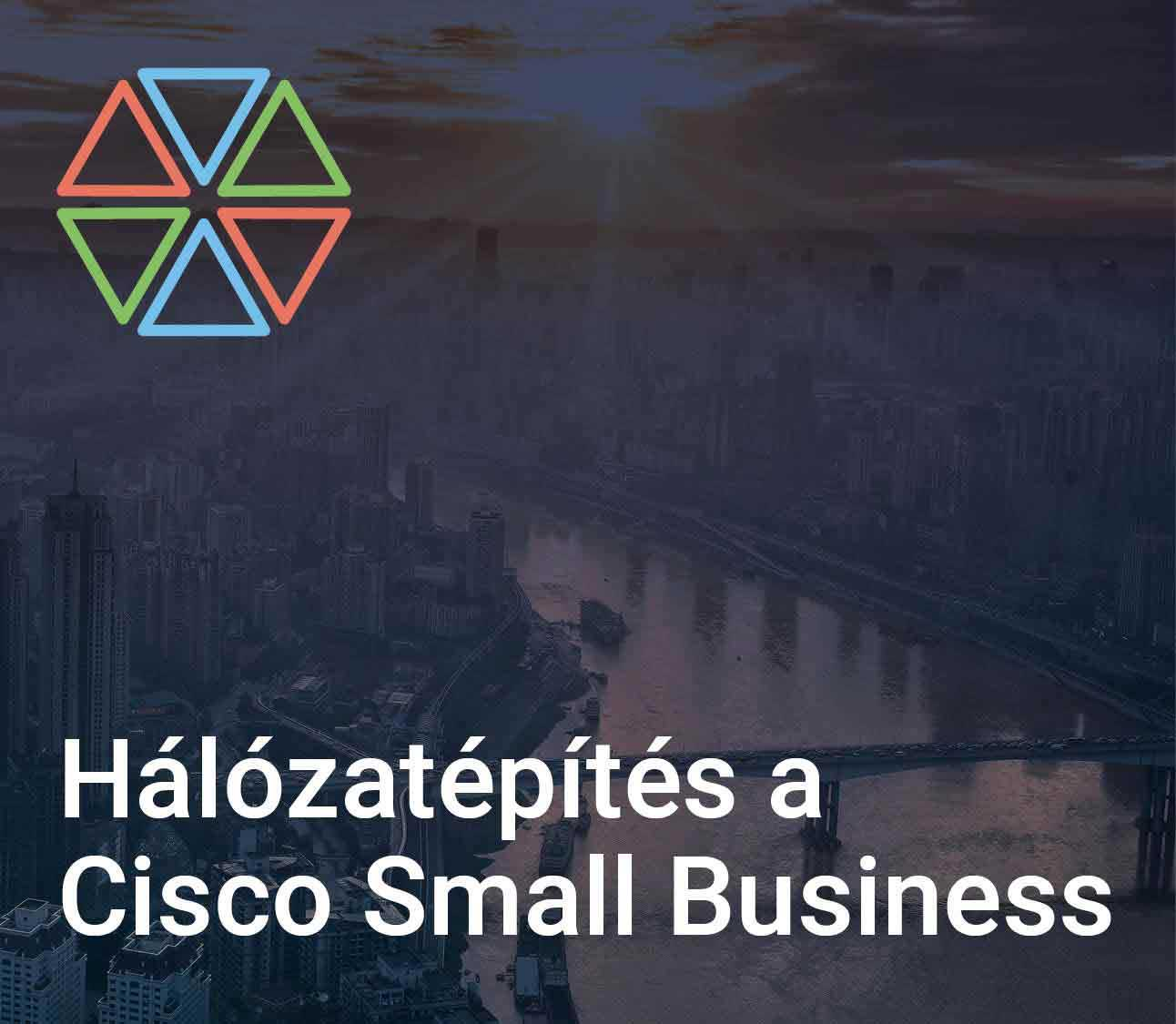 Hálózatépítés a Cisco Small Business Featured Image