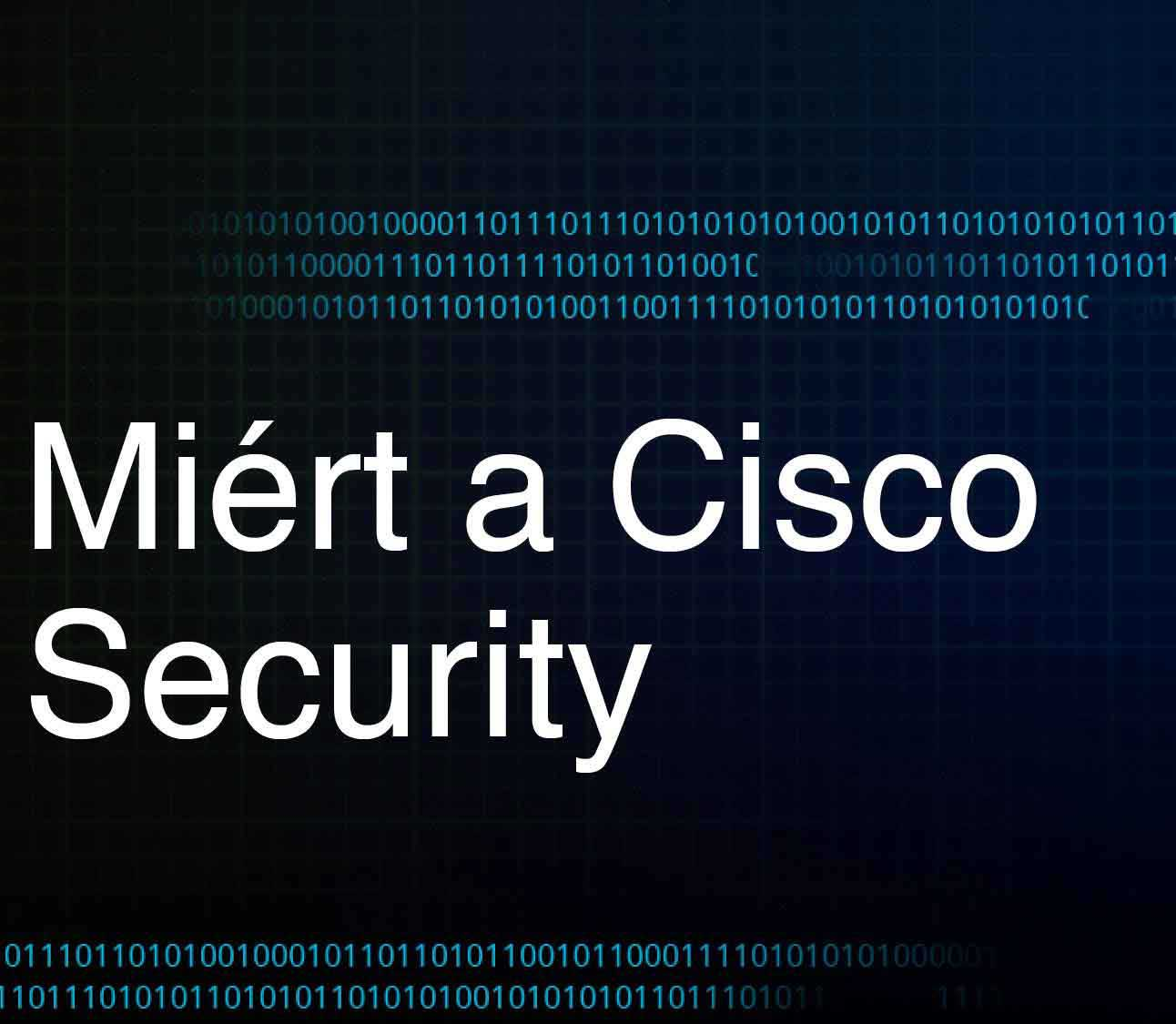 Miért a Cisco Security Featured Image