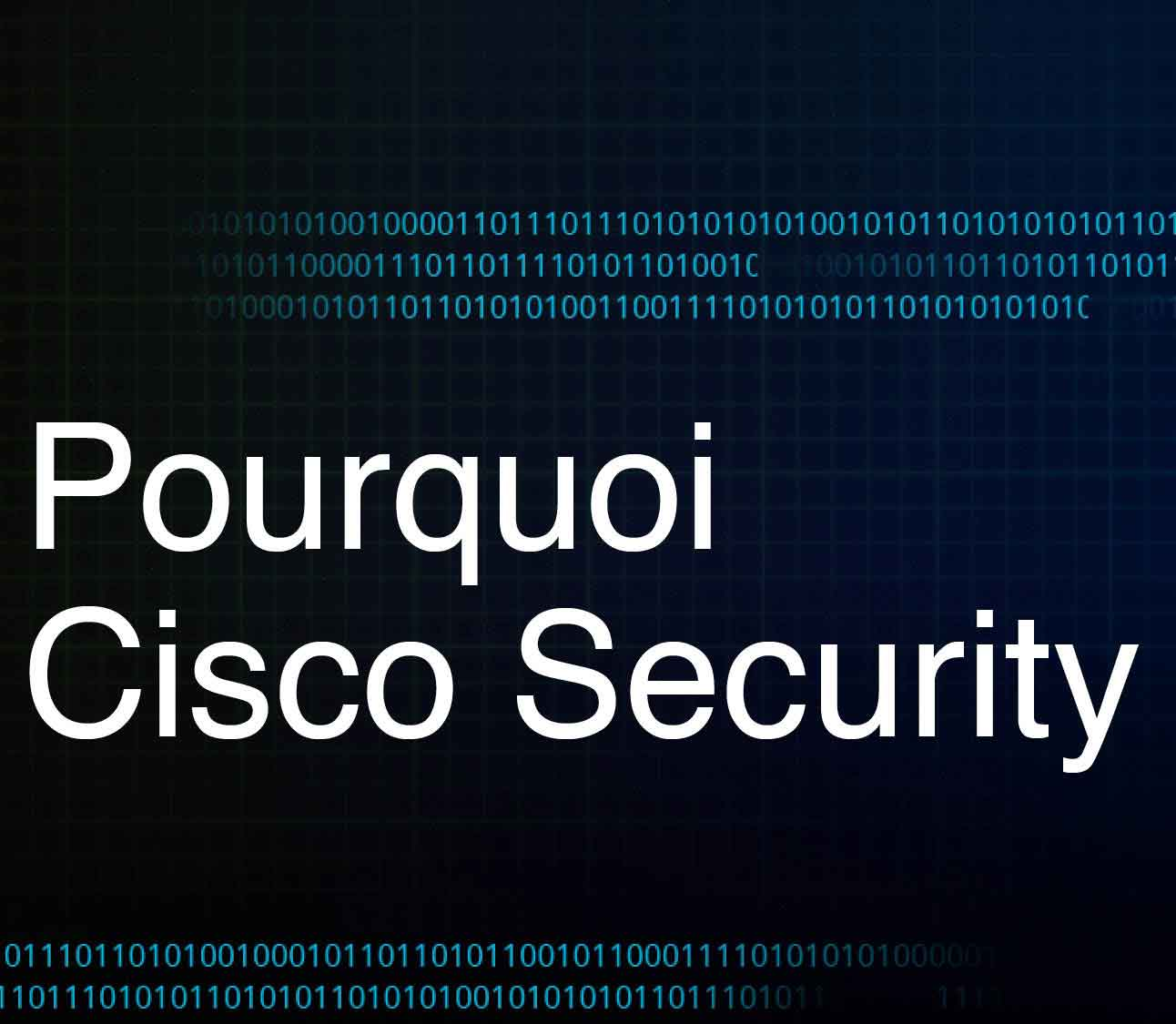 Pourquoi Cisco Security? Featured Image