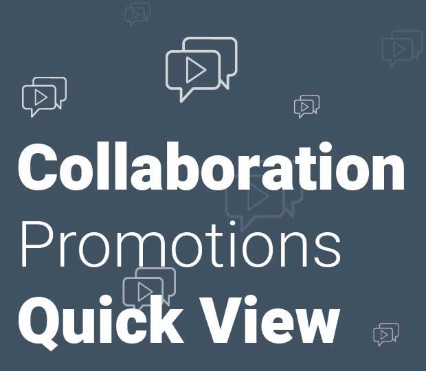 Collaboration Promotion Quick View Featured Image